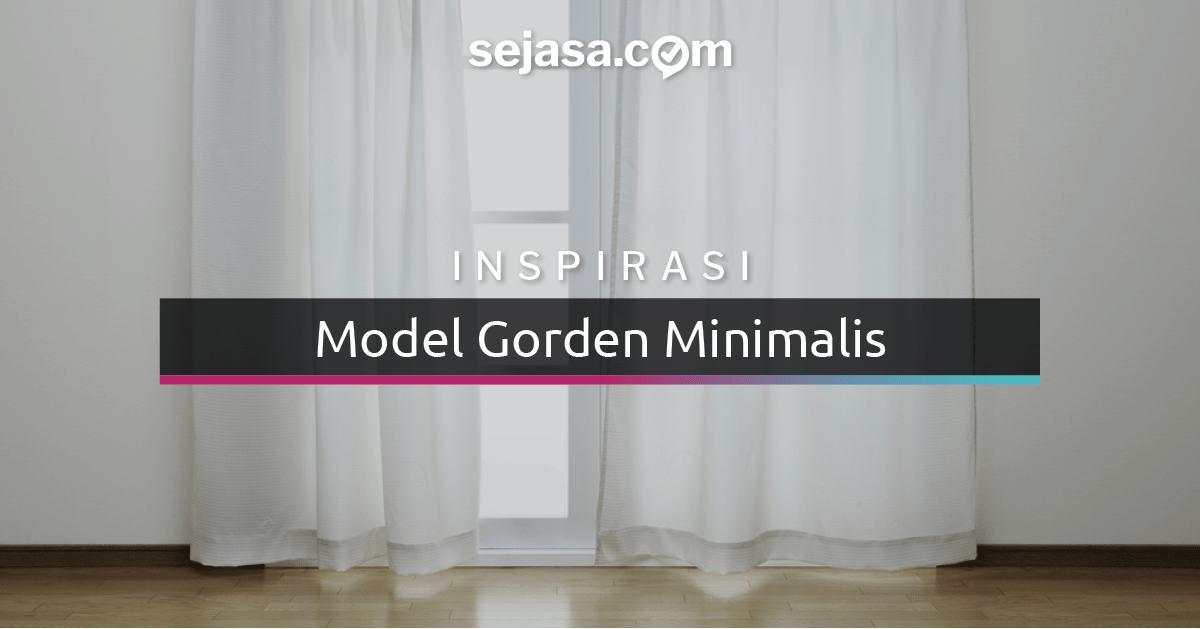 Model Gorden Pintu Tengah 21 model gorden minimalis untuk mempermanis ruang sejasa com