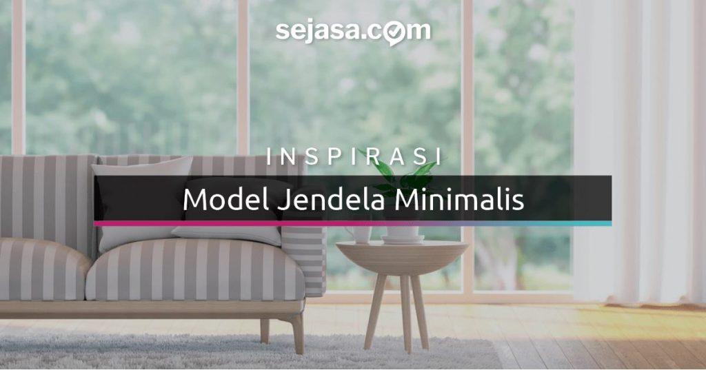 22 Inspirasi Jendela Minimalis Cantik Nan Artistik Happy