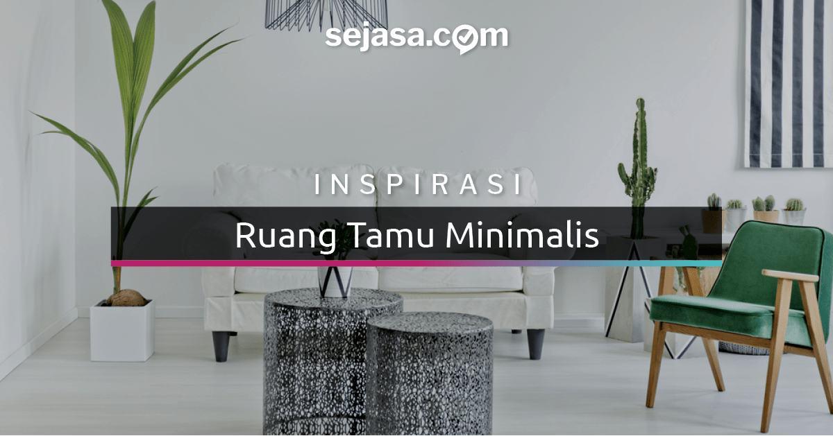 25 Inspirasi Ruang Tamu Minimalis Indah Dan Nyaman Sejasa Com