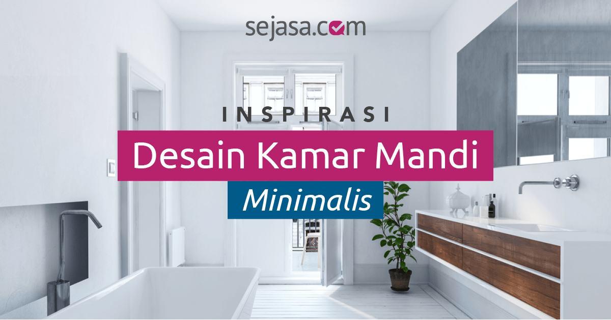 22 Inspirasi Desain Kamar Mandi Minimalis Kecil Sederhana Sejasa Com