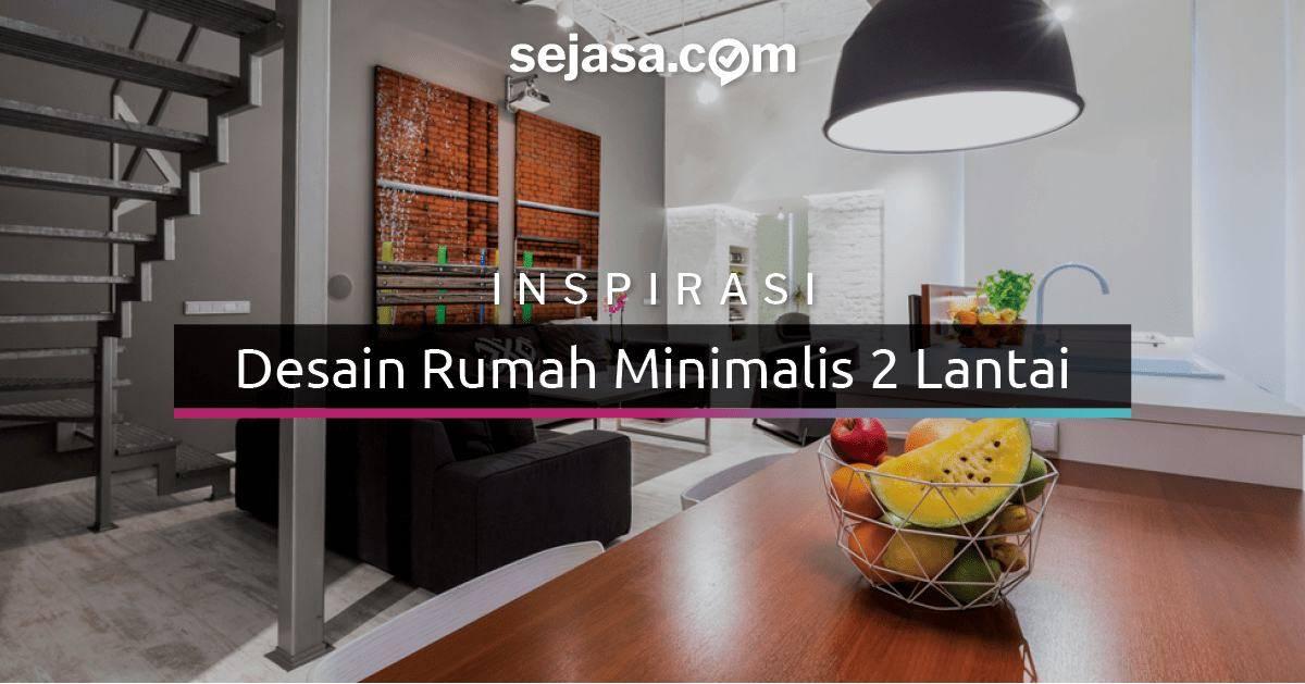 24 Rumah Minimalis 2 Lantai yang Layak Dijadikan Inspirasi Sejasa
