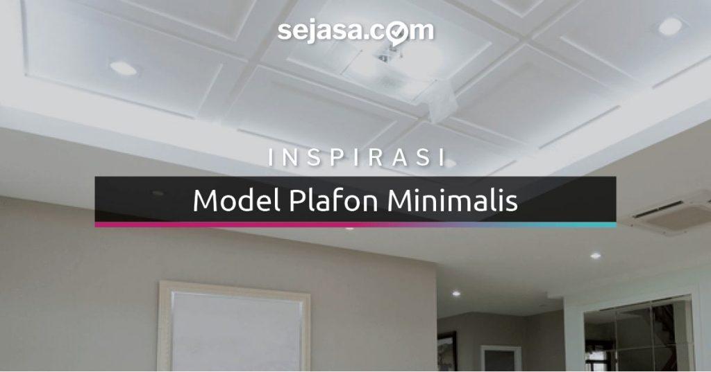 25 Model Plafon Minimalis Dengan Desain Unik Dan Berbeda