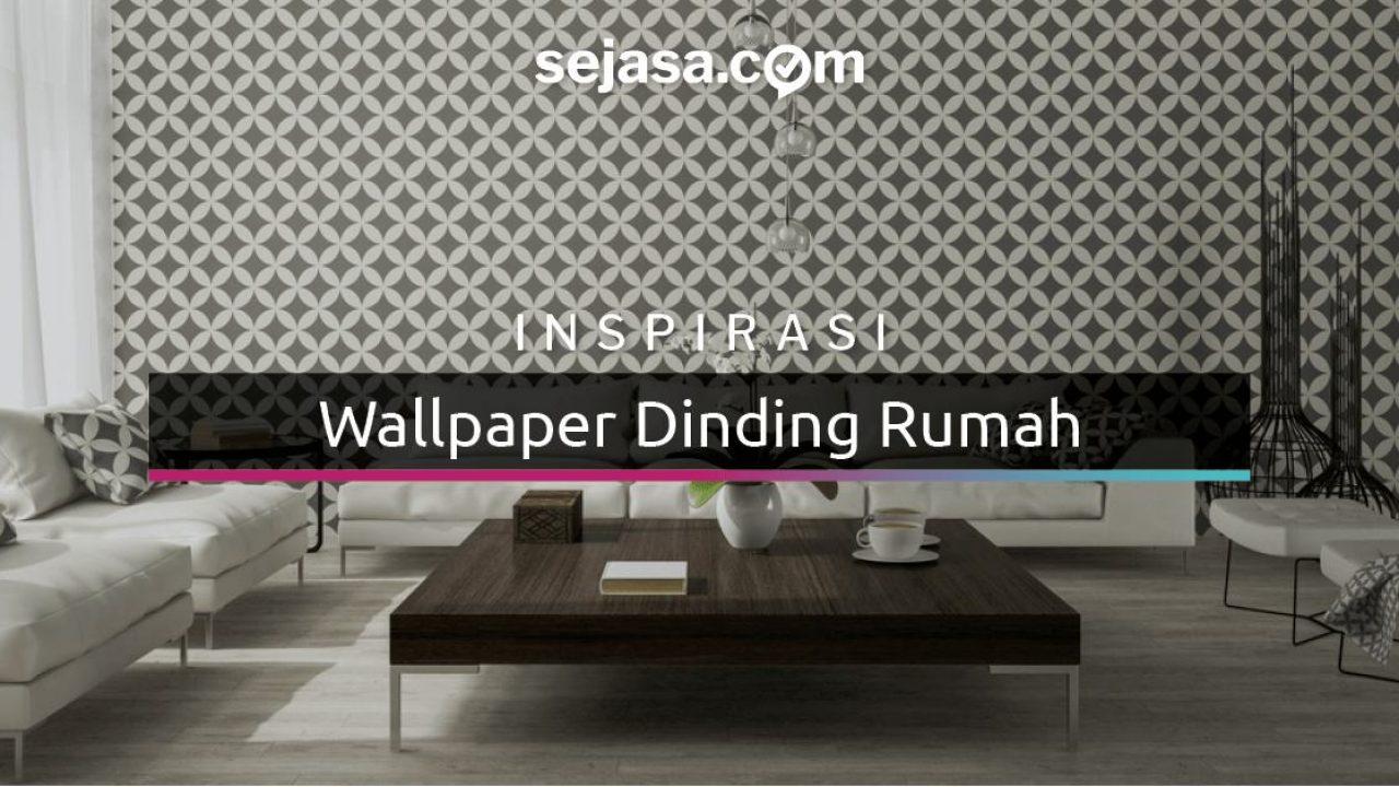 18 Wallpaper Dinding Ini Akan Membuat Anda Terpesona HAPPY LIVING