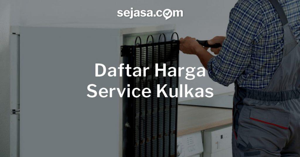 Harga Service Kulkas