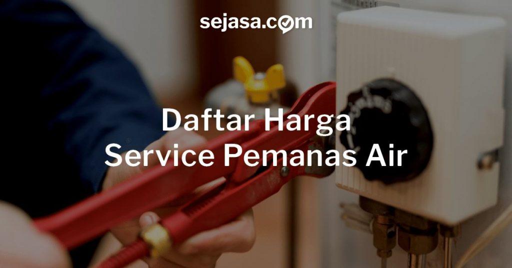 Harga Service Pemanas Air