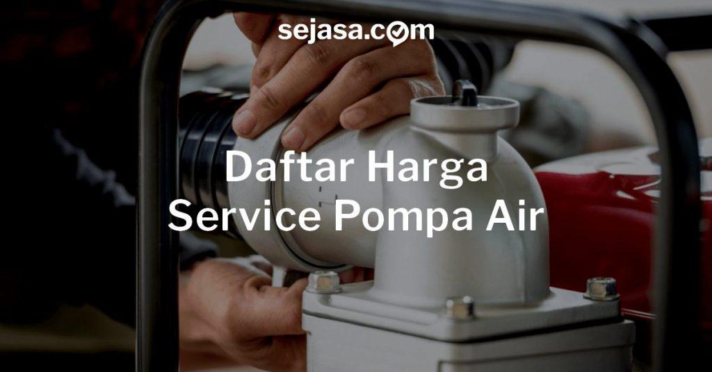harga service pompa air