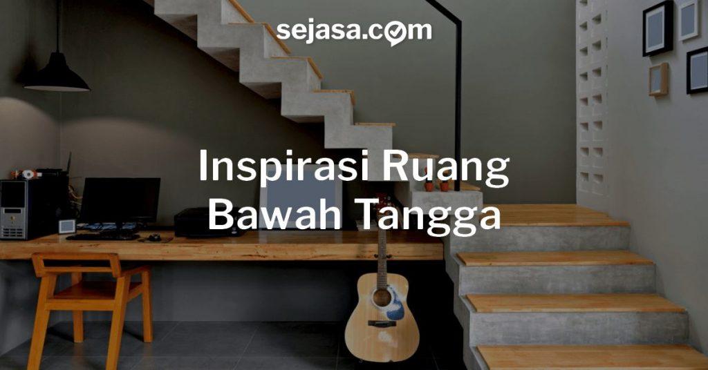 Inspirasi Ruang Bawah Tangga