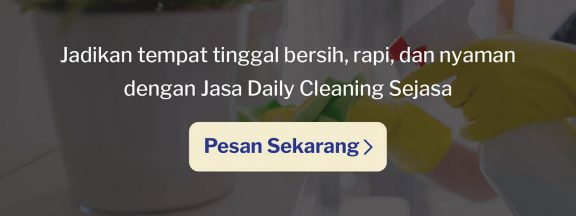bersih-bersih rumah daily cleaning sejasa